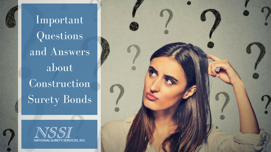 Important Questions and Answers about Construction Surety Bonds