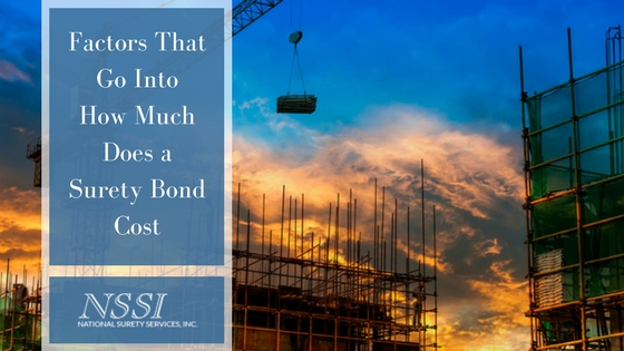 Factors That Go Into How Much Does a Surety Bond Cost